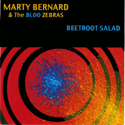 Marty Bernard & the Bloo Zoo